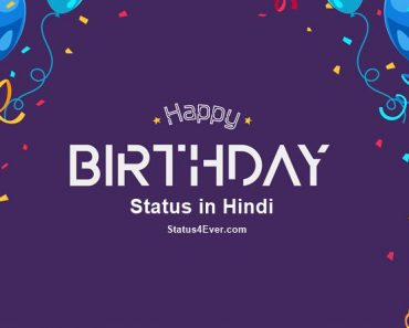 Birthday Status in Hindi, happy birthday whatsapp status and happy birthday facebook status